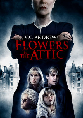 Flowers in the Attic on Netflix UK