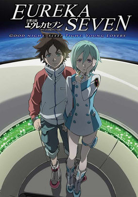Eureka Seven: Good Night, Sleep Tight, Young Lovers (Kôkyô shihen Eureka Sebun: Poketto ga niji de ippai)