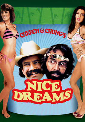 Cheech & Chong's Nice Dreams (Nice Dreams)
