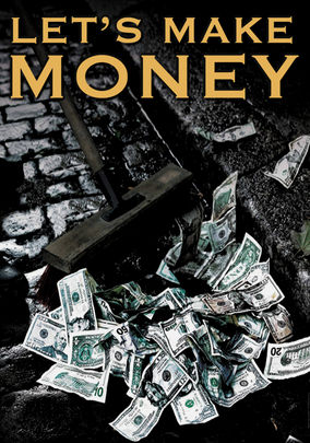 Is Let S Make Money Available To Watch On Netflix In