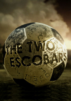 30 for 30: The Two Escobars on Netflix UK