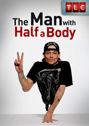 The Man with Half a Body on Netflix USA