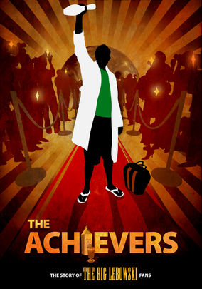 The Achievers: The Story of the Lebowski Fans on Netflix UK