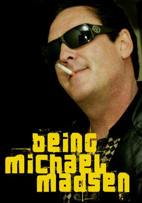 Being Michael Madsen on Netflix USA