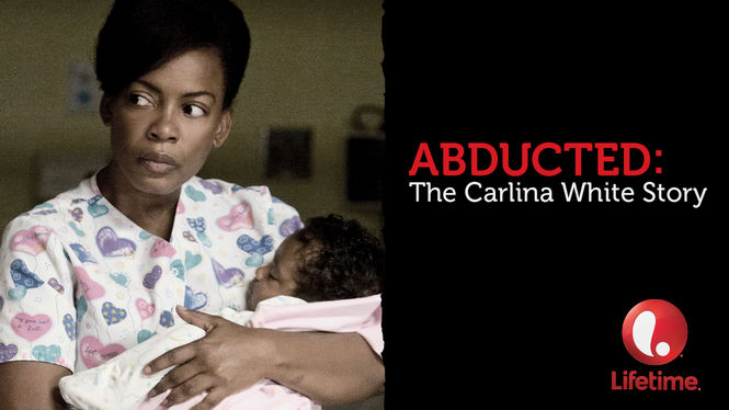abducted the carlina white story Abducted: the carlina white story 32k likes abducted: the carlina white story is a lifetime television film about carlina white, who was abducted as.