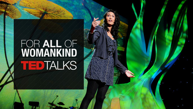 TEDTalks: For All of Womankind