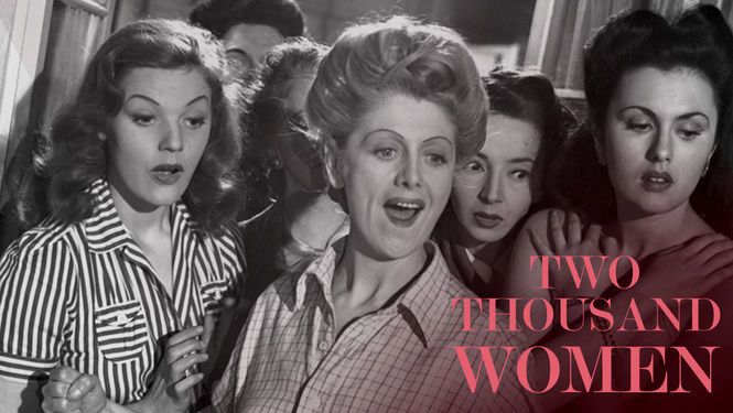 Is 'Two Thousand Women' (aka 'House of 1,000 Women') available to ...