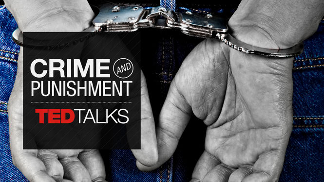 TEDTalks: Crime & Punishment