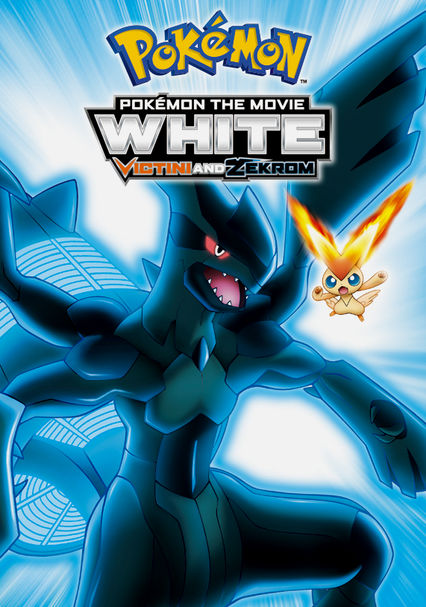 Pokémon the Movie: White: Victini and Zekrom