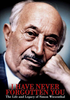 I Have Never Forgotten You: The Life and Legacy of Simon Wiesenthal (I Have Never Forgotten You: The Life and Legacy of Simon Wiesenthal)