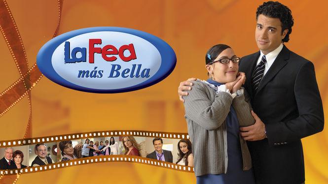 Watch 'La Fea más Bella' on Netflix USA - NewOnNetflixUSA