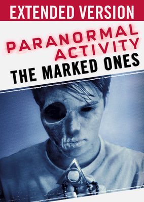 Paranormal Activity: The Marked Ones (Extended Version)
