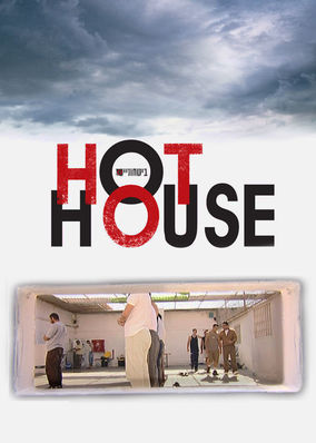 the hot house