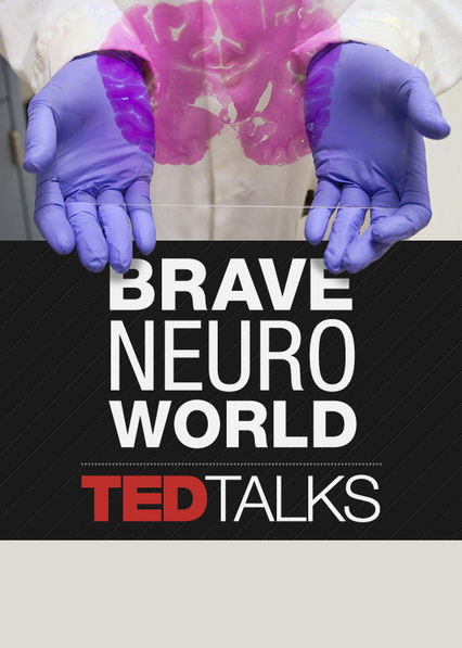 TEDTalks: Brave Neuro World