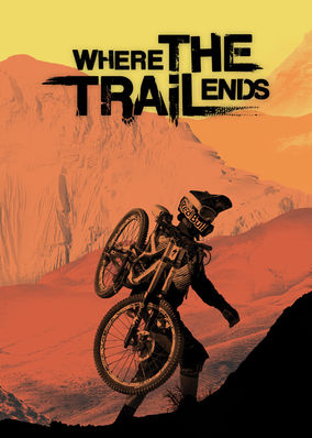 Where the Trail Ends