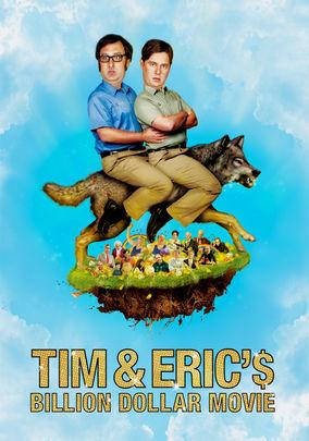 Tim & Eric's Billion Dollar Movie on Netflix UK