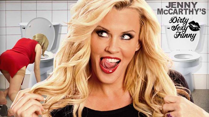 Jenny mccarthy's dirty sexy funny streaming