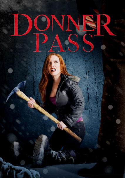 Donner Pass on Netflix UK