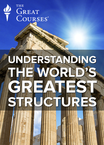 Understanding the World's Greatest Structures on Netflix UK