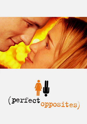 Perfect Opposites