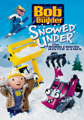 Bob the Builder: Snowed Under / The Bobblesberg Winter Games on Netflix UK