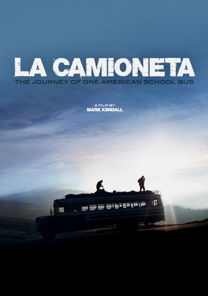 La Camioneta: The Journey of One American School Bus on Netflix UK