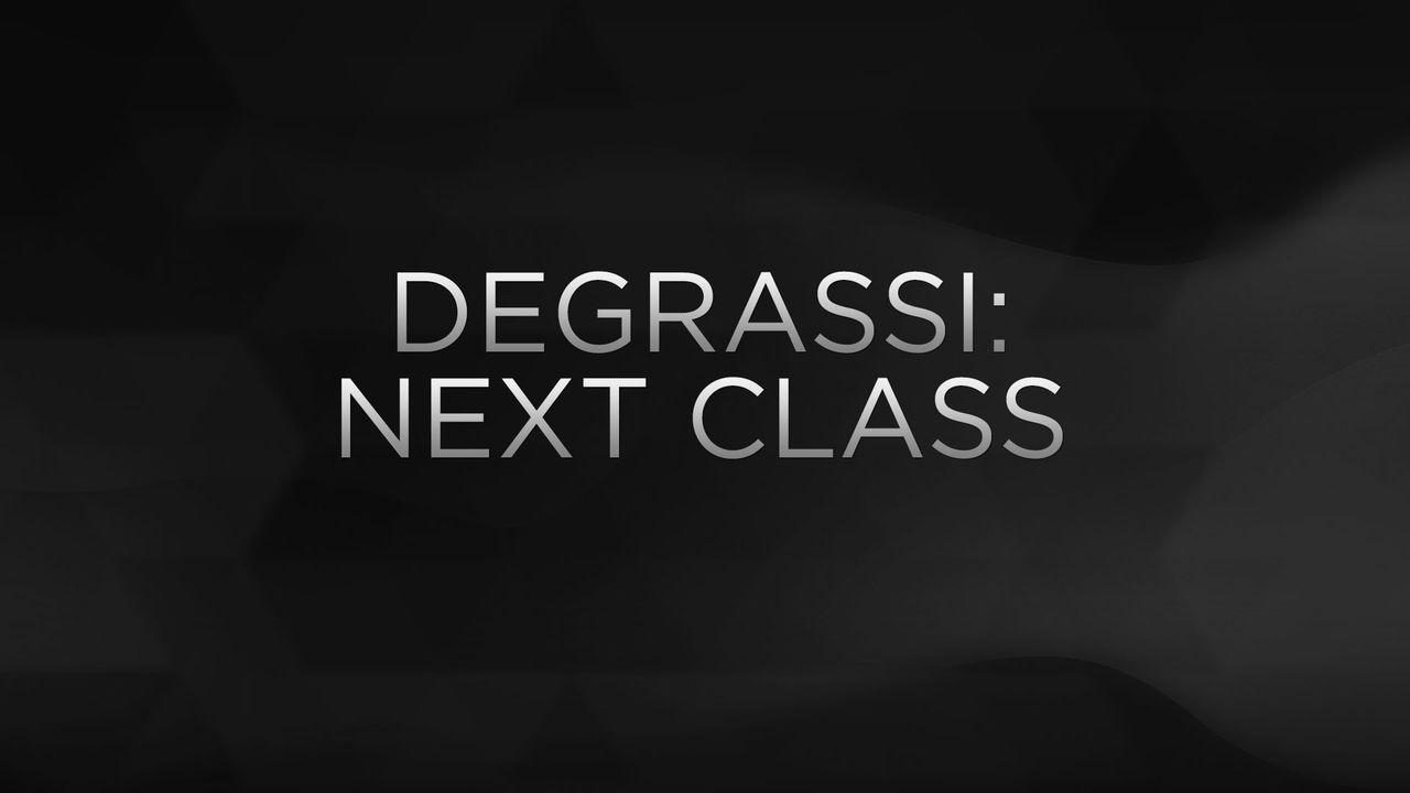 Degrassi Next Class Degrassi The Next Class