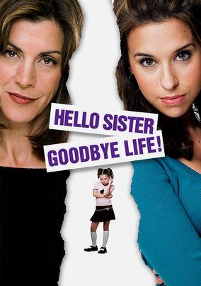 Hello Sister, Goodbye Life on Netflix UK