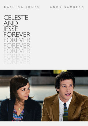 Celeste and Jesse Forever (Celeste & Jesse Forever)