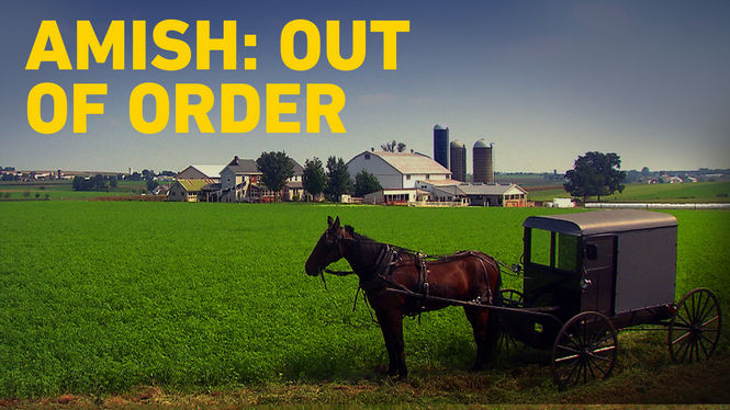 Amish Out Of Order.Is Amish Out Of Order Available To Watch On Netflix In