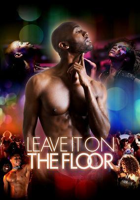 Leave It on the Floor on Netflix UK