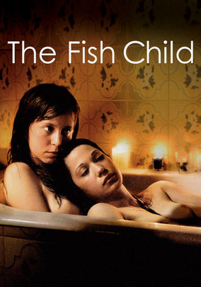 The Fish Child on Netflix UK