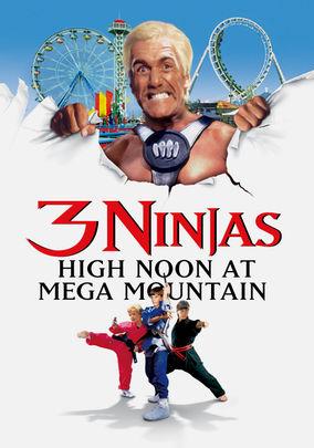 3 Ninjas: High Noon At Mega Mountain on Netflix UK