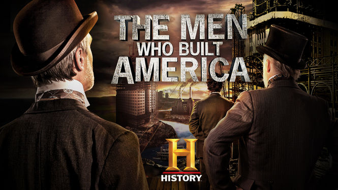 the men who built america Watch full episodes of the men who built america and get the latest breaking news, exclusive videos and pictures, episode recaps and much more at tvguidecom.