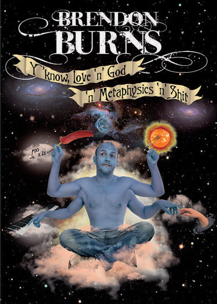 Brendon Burns: Y'Know - Love 'N' God 'N' Metaphysics 'N' S**t (A Song For Bean)