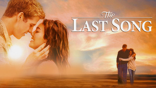 Is 'The Last Song' (2010) available to watch on UK Netflix ...