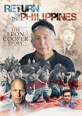 Return to the Philippines, the Leon Cooper Story on Netflix USA