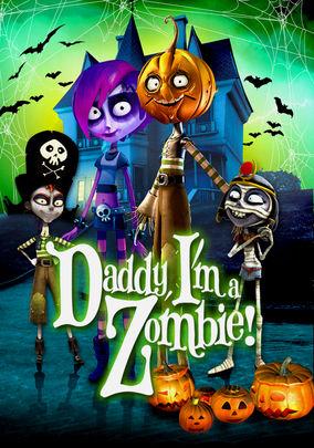 Daddy, I'm a Zombie (Papá, soy una zombi)