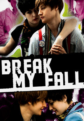 Break My Fall on Netflix UK
