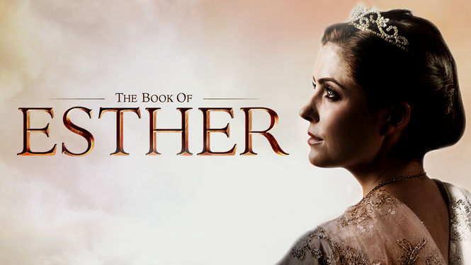 Is 'The Book of Esther' available to watch on Netflix in America ...