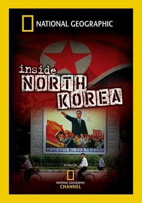 National Geographic: Inside North Korea on Netflix USA