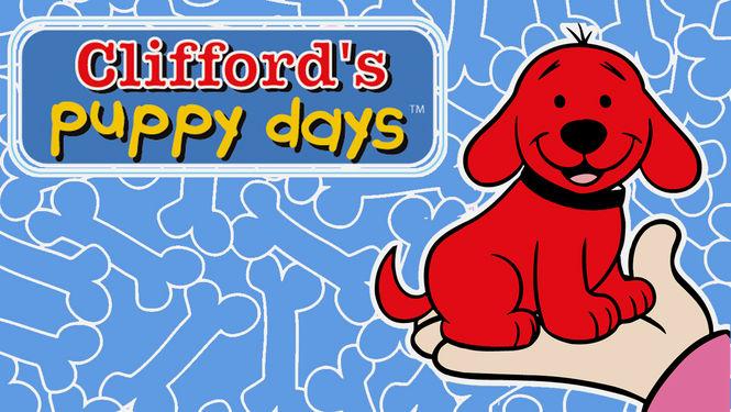Clifford's Puppy Days poster at http://usa.newonnetflix.info/info/70297822/s