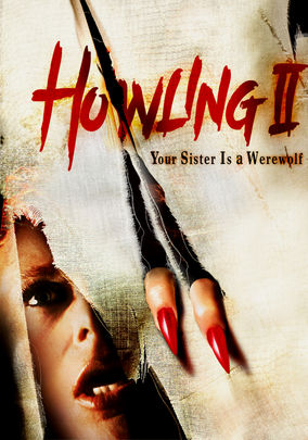 Howling II: Your Sister Is a Werewolf on Netflix UK