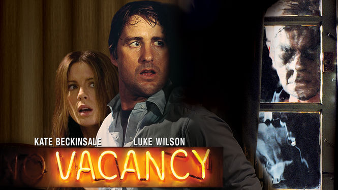 Is 'Vacancy' (2007) available to watch on UK Netflix - NewOnNetflixUK