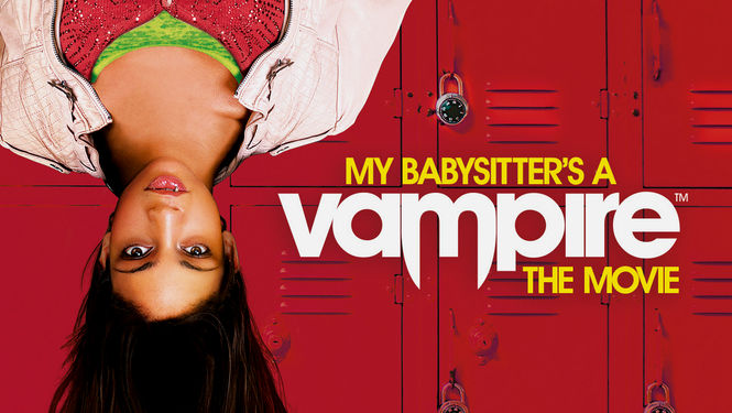 My Babysitter's a Vampire: The Movie on Netflix USA
