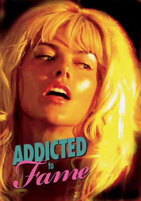 Is 'Addicted to Fame' available to watch on Netflix in America ...