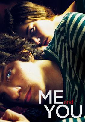 Me and You (Io e te)