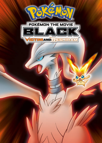 Pokémon the Movie: Black: Victini and Reshiram