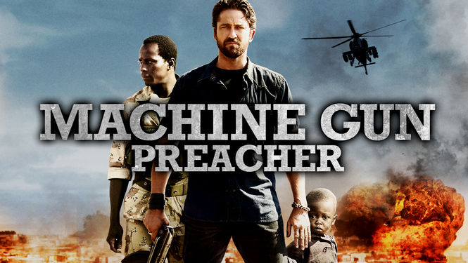 is machine gun preacher on netflix