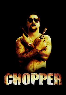 Chopper on Netflix UK